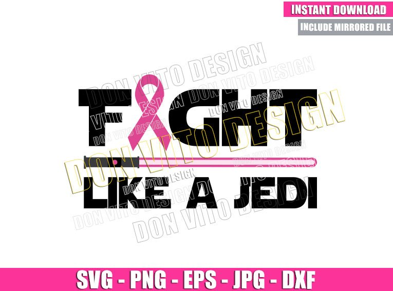 Fight Like a Jedi Ribbon (SVG dxf png) Star Wars Pink Lightsaber Cut File Cricut Silhouette Vector Clipart - Don Vito Design Store